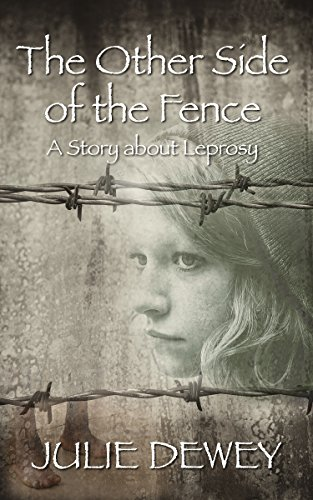 The Other Side of the Fence by Julie Dewey