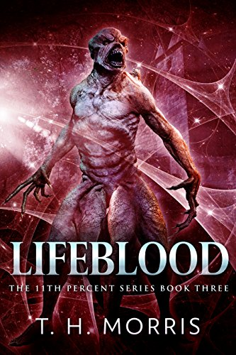 Lifeblood (The 11th Percent Series Book 3) by T.H. Morris