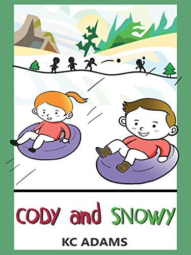 Cody and Snowy: (Bedtime Story for Kids Ages 4-8): Kids Books – Bedtime Stories For Kids – Children's Books by KC Adams