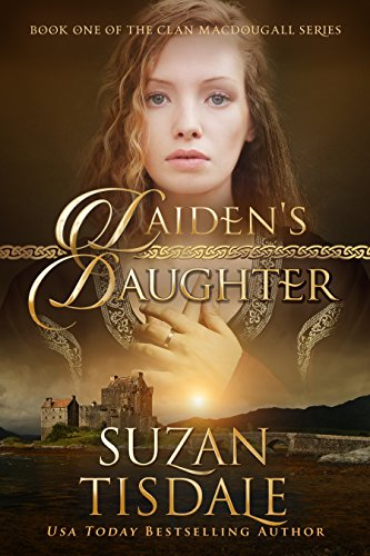 Laiden's Daughter: The Clan MacDougall Series by Suzan Tisdale