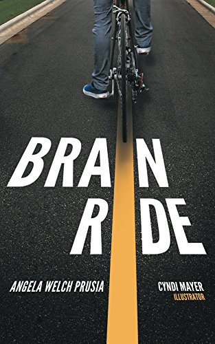 BRAiN RIDE by Angela Welch Prusia