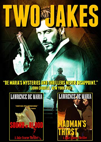 TWO JAKES: A Two-Volume Action Thriller Omnibus by Lawrence De Maria