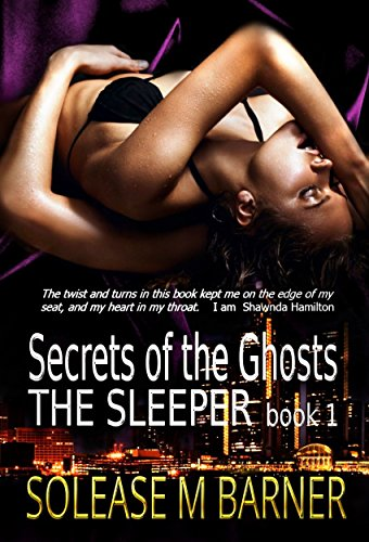 Secrets of the Ghosts -The Sleeper by Solease. M Barner and Paradox Book Covers-Formatting