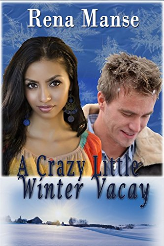 A Crazy Little Winter Vacay (BWWM Christian Novella) by Rena Manse