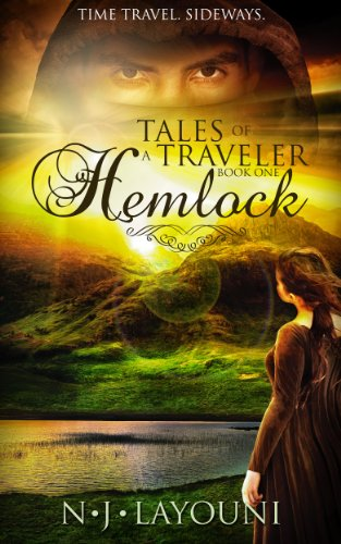 Tales of a Traveler: Book One: Hemlock (Time Travel Adventure Serial) by NJ Layouni