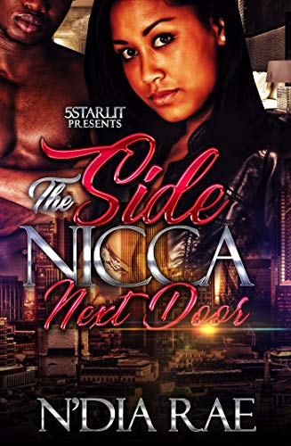 The Side Nicca Next Door by N'Dia Rae
