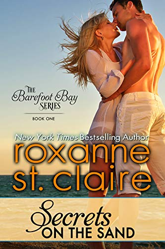 Secrets on the Sand (The Barefoot Bay Series Book 1) by Roxanne St. Claire