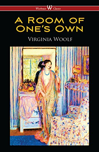 A Room of One's Own (Wisehouse Classics Edition) by Virginia Woolf