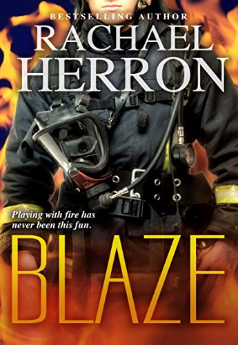 Blaze (The Firefighters of Darling Bay Book 1) by Rachael Herron