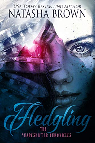 Fledgling (The Shapeshifter Chronicles Book 1) by Natasha Brown