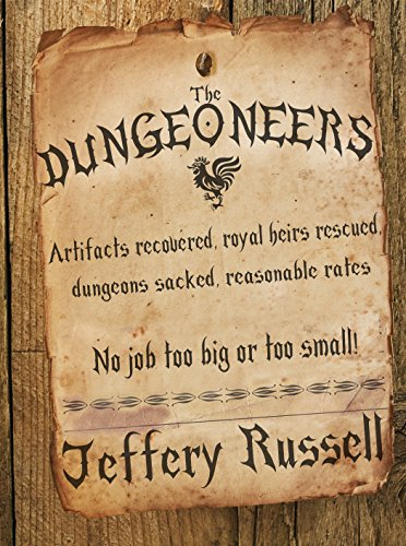 The Dungeoneers by Jeffery Russell