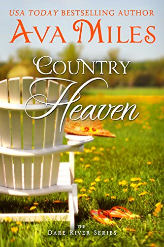Country Heaven (Dare River Book 1) by Ava Miles