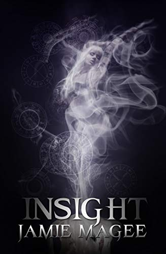 Crown of Insight: Godly Games (Web of Hearts and Souls Young Adult Romance #1) (Insight series) by Jamie Magee