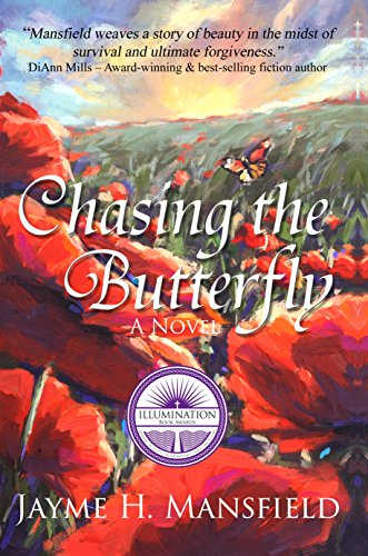 Chasing the Butterfly by Jayme Mansfield