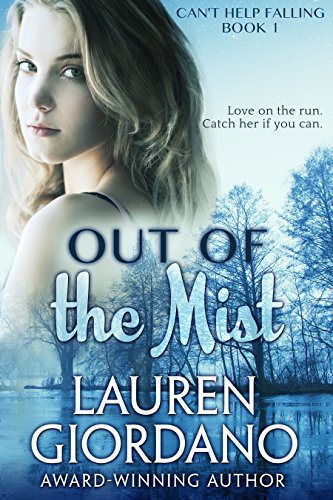 Out of the Mist (Can't Help Falling Book 1) by Lauren Giordano