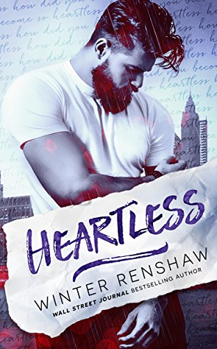 Heartless (Amato Brothers Book 1) by Winter Renshaw