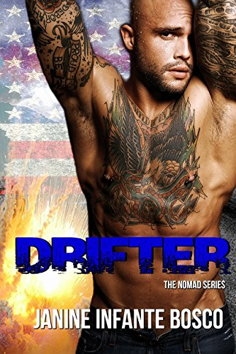 Drifter (The Nomad Series Book 1) by Janine Infante Bosco