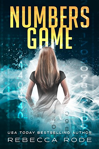 Numbers Game (Numbers Game Saga Book 1) by Rebecca Rode