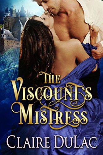 The Viscount's Mistress by Claire DuLac