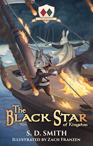 The Black Star of Kingston (Tales of Old Natalia Book 1) by S. D. Smith and Zach Franzen