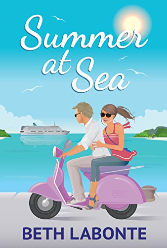 Summer at Sea: The Summer Series Book 1 by Beth Labonte