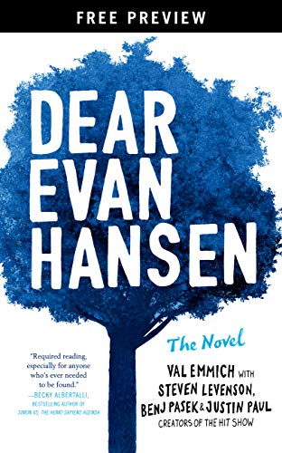 Dear Evan Hansen: The Novel Free Preview Edition (The First Three Chapters) by Val Emmich and Steven Levenson