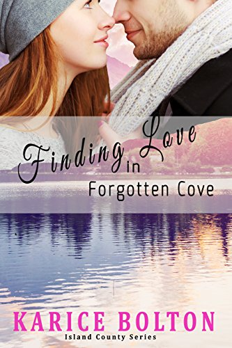 Finding Love in Forgotten Cove (Island County Series Book 1) by Karice Bolton