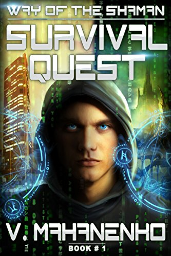 Survival Quest (The Way of the Shaman: Book #1) LitRPG series by Vasily Mahanenko