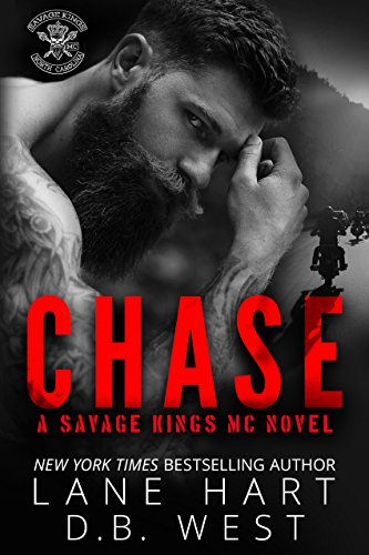 Chase (Savage Kings MC Book 1) by Lane Hart and D.B. West