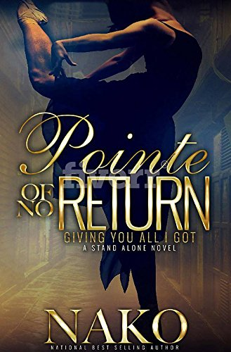 Pointe of NO Return: The Underworld (The Underworld  Book 2) by Nako