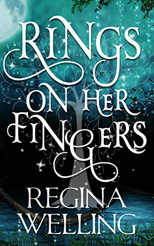 Rings On Her Fingers (The Psychic Seasons Series Book 1) by ReGina Welling