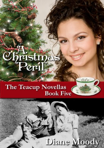 A Christmas Peril (The Teacup Novellas Book 5) by Diane Moody
