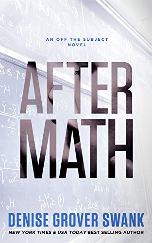 After Math: Off the Subject #1 by Denise Grover Swank
