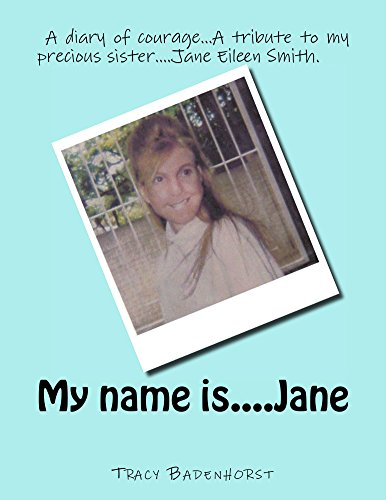 My name is.Jane by Tracy Badenhorst