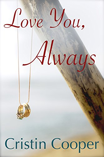 Love You, Always by Cristin Cooper and Book peddler editing