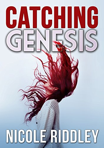 Catching Genesis by Nicole Riddley