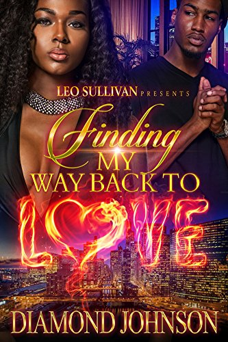 Finding My Way Back to Love by Diamond Johnson
