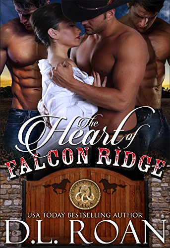 The Heart of Falcon Ridge (The McLendon Family Saga Book 1) by D.L. Roan and Read by Rose