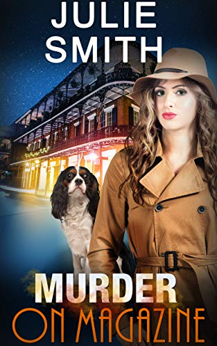 Murder On Magazine: A  Hard-Boiled Police Procedural (The Skip Langdon Series Book 10) by Julie Smith