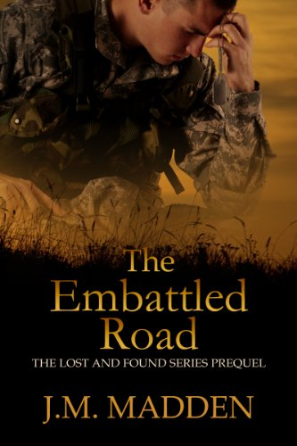 The Embattled Road (Military Romantic Suspense) (Lost and Found) by J.M. Madden and Viola Estrella