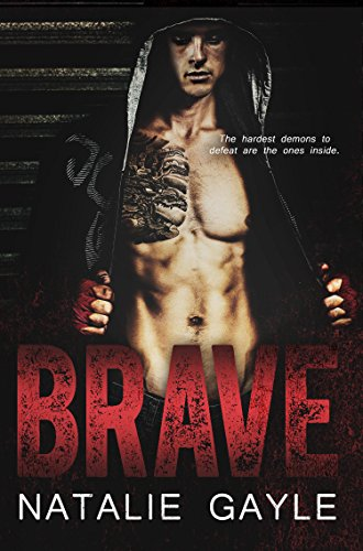 Brave: A Contemporary MMA Romance (Oni Fighters Book 1) by Natalie Gayle