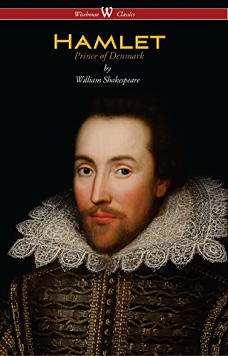 Hamlet – Prince of Denmark (Wisehouse Classics Edition) by William Shakespeare
