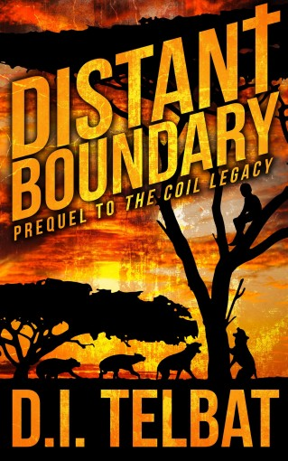 DISTANT BOUNDARY: Prequel to The COIL Legacy by D.I. Telbat