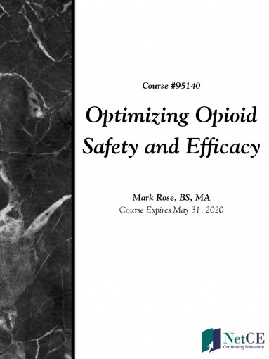 Optimizing Opioid Safety and Efficacy by NetCE