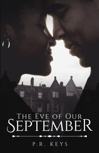 The Eve of Our September (September Series) by P.R. Keys