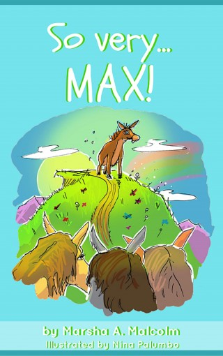 So very. Max! by M. A. Malcolm