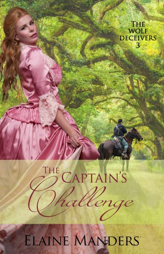 The Captain's Challenge (The Wolf Deceivers Book 3) by Elaine Manders