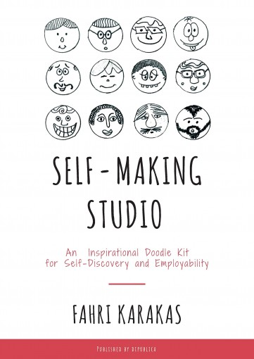 Self-Making Studio: An Inspirational Doodle Kit for Self-Discovery and Employability by Fahri Karakas