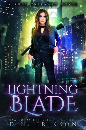 Lightning Blade: An Urban Fantasy Novel (The Ruby Callaway Trilogy Book 1) by D.N. Erikson