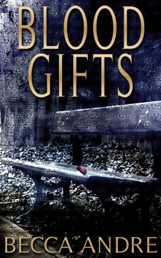 Blood Gifts (A Final Formula Story) by Becca Andre